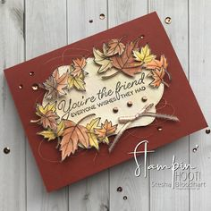 Blended Seasons Friend Card Leaves and Watercolor Pencils by Stesha Bloodhart, Stampin' Hoot! Fall Cards, Holiday Cards, Christmas Cards, Harvest Moon, Leaf Cards, Fall Gifts, Thanksgiving Cards, Cards For Friends, Halloween Cards