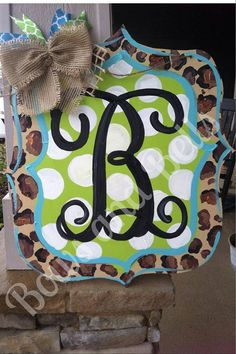 Monogram Cheetah Print Door Hanger- too cute! Customize with any colors/prints you want ;) www.facebook.com/bowsandbells