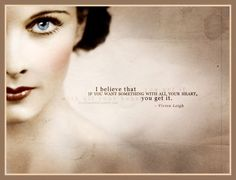Discover and share Vivien Leigh Famous Love Quotes. Explore our collection of motivational and famous quotes by authors you know and love. Vivien Leigh, Great Quotes, Quotes To Live By, Inspirational Quotes, Amazing Quotes, Meaningful Quotes, Motivational, The Words, Movie Quotes