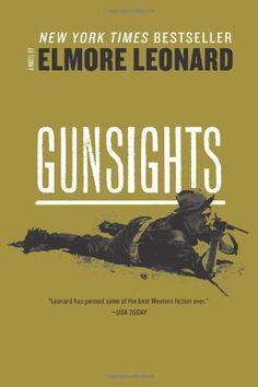 Gunsights (1979) - Elmore Leonard