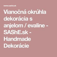 Vianočná okrúhla dekorácia s anjelom / evaline - SAShE.sk - Handmade Dekorácie