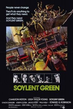 Soylent Green (1973)-Det. It's people. Soylent Green is made out of people. They're making our food out of people. Next thing they'll be breeding us like cattle for food. You've gotta tell them. You've gotta tell them!