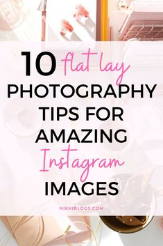 Check out 10 amazing flat lay photography tips for Instagram worthy images! Improve your skills as a photographer and create stunning photos to wow your followers. We'll cover top down photography equipment, how to style a flat lay photo, flat lay props ideas, and how to shoot a flat lay photo in just 7 steps. #flatlay #flatlayphotography #flatlaytips #instagramideas #photography Flat Lay Photography, Photography Business, Photography Tips, Photography Equipment, Product Photography, Instagram Marketing Tips, Instagram Tips, Instagram Worthy, Social Media Tips