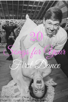 On-Site Wedding Receptions | Twenty Songs for Your First Dance #MusicMonday #FirstDanceWeddingPlaylist