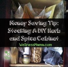 Money Saving Tip Stocking a DIY Herb and Spice Cabinet