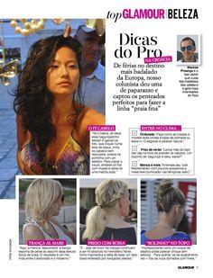 Confira! Na Glamour Brasil deste mês, a atrizCamila Pitangaestampa a capa da revista e a minha coluna fala sobre cabelos com efeito bagunçadinhos e desco