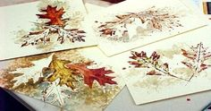 leaf cards by sprinkling watercolors over the leaf like a stencil, also printing some painted leaves like a stamp