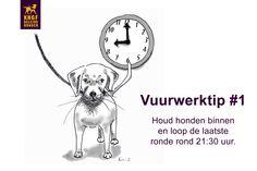 Vuurwerktip: houd honden binnen en loop de laatste ronde 21.30 uur.