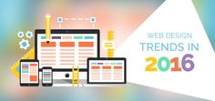 Some of the points which can be really crucial for Web Design Trends in 2016.