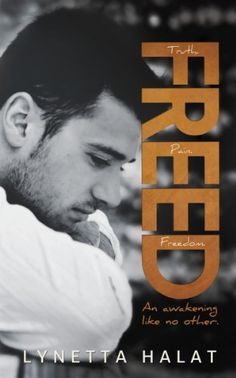 Freed (Unlovable, #2) (Unlovable Series) by Lynetta Halat, http://www.amazon.com/dp/B00K4IKBWK/ref=cm_sw_r_pi_dp_75WUtb14HN29Z