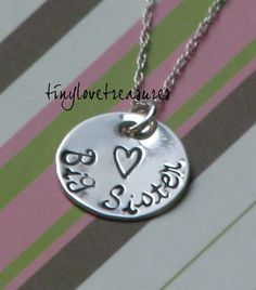 Big Sister Sterling Silver Hand Stamped necklace.   Just might have to get a set of these for the girls this fall...