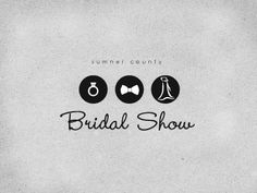 logo design for Sumner County Bridal Show. This one didn't get used, but I like it.