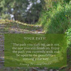 Enjoy the path you walk!