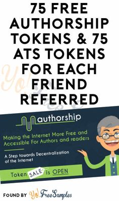 75 FREE Authorship.com Tokens & 75 ATS Tokens For Each Friend Referred