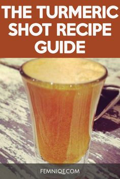 Why You Need This Turmeric Shot Recipe | turmeric shot benefits | turmeric shot recipes