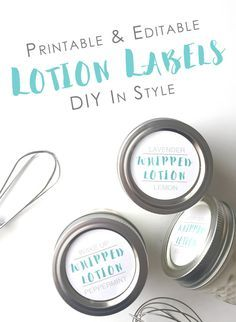 Free Printable Whipped Lotion Labels for Homemade gifts! Personalize it anytime. Great DIY gift ideas for a wedding, teachers, party favors and more!