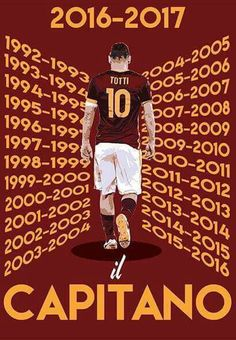 Francesco Totti .Il Capitano. AS Roma.                                                                                                                                                                                 Más