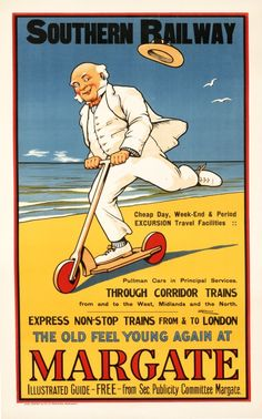 The Old Feel Young Again at Margate - Southern Railway by Wilkinson Posters Uk, Train Posters, Railway Posters, Funny Postcards, Vintage Postcards, Transport Images, Transport Posters, Transportation Posters, Old Planes