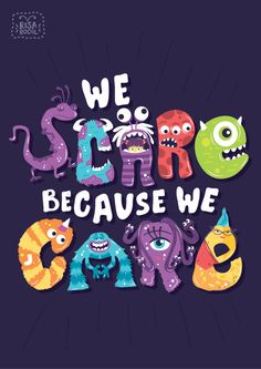 We scare because we care. | Artist Credit: Risa Rodil