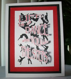 Life is a Dance When You Take The Steps 12 Step by 12StepUnityGal, $5.00