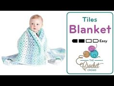 Crochet Baby Tiles for Miles Blanket Crochet the Baby Tiles for Miles Baby Blanket using Caron Baby Cakes Yarn or equivalent yarns.