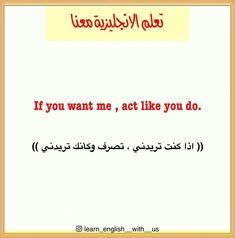 #learn_english_wi_us #Learn #تعلم_الانكليزية_معنا #تعلم_الانجليزية #تعلم_اللغة_الانجليزية #اكسبلور #اكسبلور_explore #البصرة #iraq I Want You, Like You, Beautiful Words In English, Learning Arabic, Learn English, Acting, Math Equations, Learning English