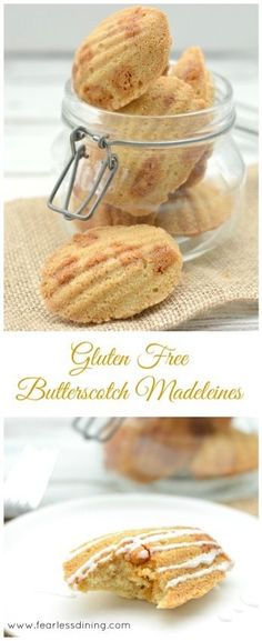 Gluten Free Butterscotch Madeleines   http://www.fearlessdining.com
