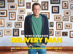 "3 Things I Loved About Delivery Man Vince Vaughn. Always, Vince Vaughn. I'll take Vince however he wants to show up, but you give me Vince playing an ""incompetent"" scammer with a heart of gold and. Go To Movies, Man Movies, Great Movies, Movie List, Movie Tv, Ken Scott, Vince Vaughn, Britt Robertson, 22 November"