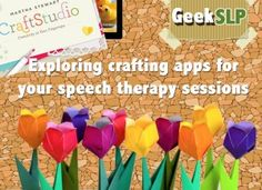 Exploring crafting apps for your speech therapy sessions