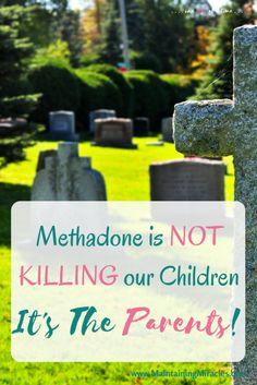 Using MethadoneTo Kill Children