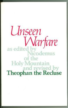 Unseen Warfare - St. Theophan the Recluse