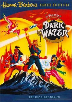 The Pirates of Dark Water, OMG, loved this show !!!!
