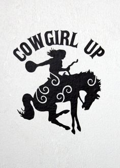 #cowgirlup