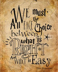 "Harry Potter Quotes Albus Dumbledore Quotes by FancyPrintsforHome. ""We must all face the choice between what is right and what is easy. Albus Dumbledore, Citation Dumbledore, Quote Harry Potter, Arte Do Harry Potter, Inspirational Harry Potter Quotes, Harry Potter Drawings Easy, Harry Potter Canvas, Harry Potter Journal, Literary Quotes"