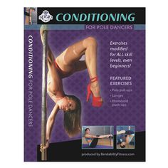 Bendability Fitness Series: Conditioning for Pole Dancers