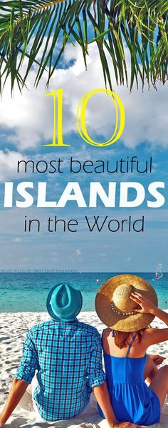 Top 10 most beautiful Islands in the World #travel