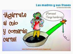 .: EN MODO MADRE CON FRASES DE MADRE