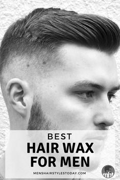 Best Hair Wax For Men - Top Rated Men's Styling and Grooming Products