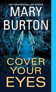 Cover Your Eyes (Morgans of Nashville) by Mary Burton, http://www.amazon.com/dp/B00JVW6GRO/ref=cm_sw_r_pi_dp_eWSBub0CFG078