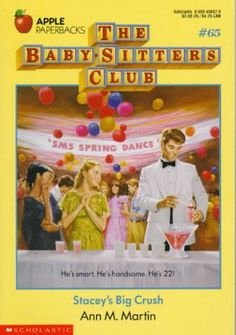 Stacey's Big Crush (The Baby-Sitters Club #65)