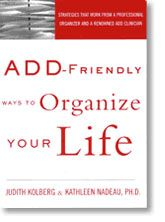 All time favorite ADD+organizing book! Consistently recommend to clients.