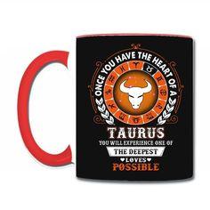 Taurus - Deepest Loves Possible Coffee & Tea Mug