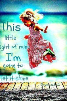 This little light if mine