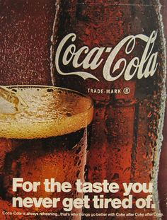Vintage 1967 Magazine Coca Cola Ad - For The Taste You Never Get Tired Of