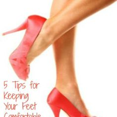 5 Tips for Keeping Your Feet Comfortable in High Heels - DIY & Crafts