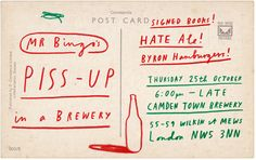 Piss up in a brewery ~ Mr bingo ~   Hate Mail Project