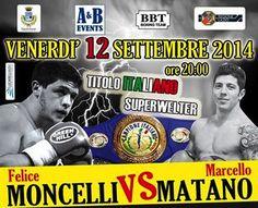 L'incontro di boxe tra Moncelli e Matano si svolgerà allo stadio Steno Borghese venerdì 12 settembre alle ore 20.00
