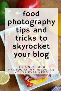 the best resource out there for improving food photography-this totally changed the way I looked at my food pictures and really made a huge difference in my blog traffic and income!