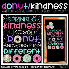 Sprinkle Kindness Donut Bulletin Board, Door Decor, or Poster Looking for a way to foster kindness i Classroom Door, Future Classroom, Classroom Themes, Classroom Environment, Google Classroom, Kindness Bulletin Board, Bulletin Boards, Donuts, Class Door