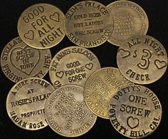 A variety of replica tokens of the legendary brothels of the old west. Two sided brass brothel tokens from the best of the old west-Stella's, Walt's, Fat Ann's and more. Mountain Man, Old West Photos, Doodle, Memento, Saloon Girls, Into The West, Cowboys And Indians, American Frontier, Le Far West